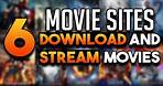 6 MOVIE Sites to DOWNLOAD and STREAM 4K Blu-ray HD Movies For FREE