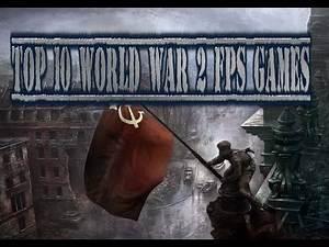 Top 10 World War 2 FPS Games