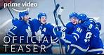 All Or Nothing: Toronto Maple Leafs – Teaser Trailer | Prime Video