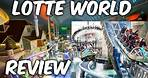LOTTE WORLD REVIEW - Huge Theme Park in Seoul, South Korea With Great Roller Coasters