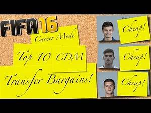FIFA 16   Top 10 CDM Transfer Bargains   Career Mode