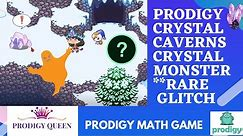 Prodigy Math Game   Crystal Caverns Crystal Monster RARE Glitch in Prodigy!!! Must Watch..!!!