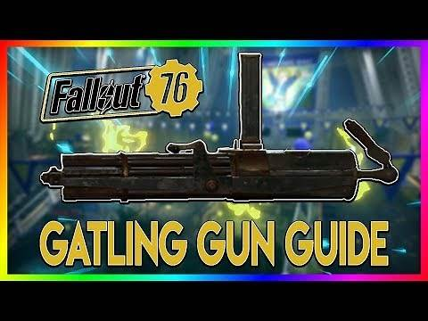 FALLOUT 76 Rare Weapon Guide - Gatling Gun
