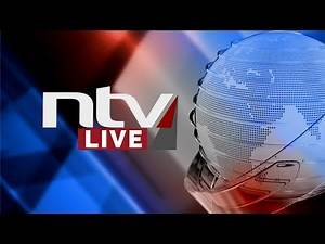 NTV Kenya Livestream || COVID-19 Briefing