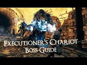Dark Souls 2 - Boss - How to - Executioner's Chariot