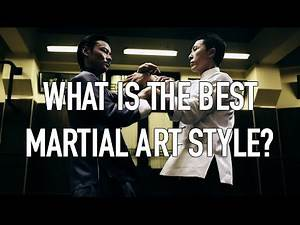 WHAT IS THE BEST MARTIAL ARTS STYLE