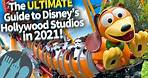 The Ultimate Guide to Disney's Hollywood Studios in 2021!