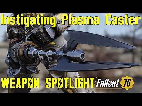 Fallout 76: Weapon Spotlights: Instigating Plasma Caster