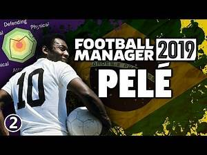 Pelé in Football Manager 2019 - Part 2 | FM19 Legends Reborn Experiment
