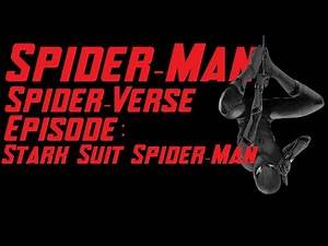 Spider-Man PS4 - Tom Holland Voiceover (Stark Suit) / PS4 Spider-Verse Episode 4