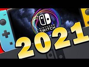 2021 Will be the BEST YEAR YET for Nintendo Switch Games
