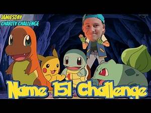 CAN I NAME The First 151 Pokemon Within 10 Minutes Challenge? - Pokemon Challenge for Charity
