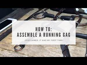 How To: Assemble Running Gag