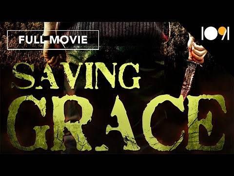 Saving Grace (FULL MOVIE)