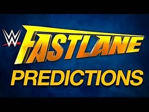 WWE Fastlane 2017: Predictions