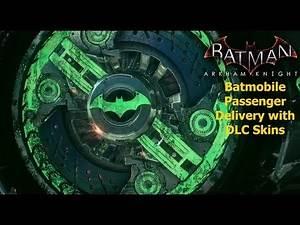 Batman Arkham Knight:Batmobile Passenger Delivery with DLC Skins