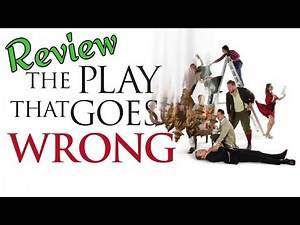 Review - The Play That Goes Wrong