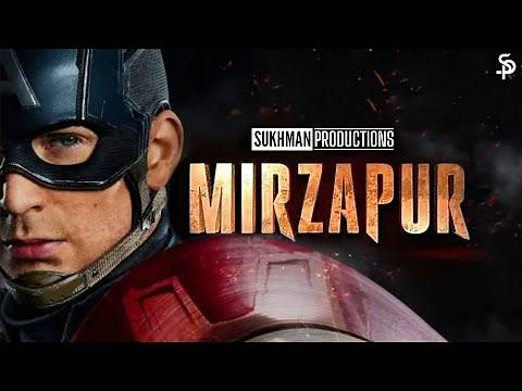 Mirzapur 2 - Trailer : Avengers | Captain America/Winter Soldier/Falcon | Sukhman Productions