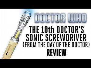 Doctor Who: Tenth Doctor Sonic Screwdriver - Review