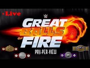 Great Balls of Fire WWE PPV Simulation