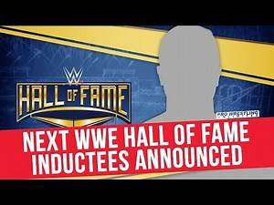 Next WWE Hall Of Fame Inductees Announced
