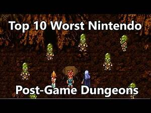 Top 10 Worst RPG Dungeons - Nintendo Post-Game Edition