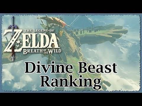 Legend of Zelda Breath of the Wild Divine Beast Ranking