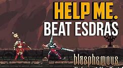 Blasphemous : How to Beat Esdras of the Anointed Legion Boss