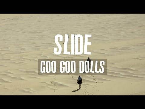 Goo Goo Dolls - Slide (Lyrics)
