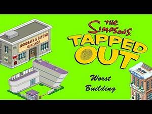 Top Ten Worst Level Buildings In The Simpsons Tapped Out