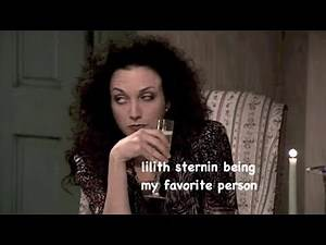 lilith sternin being my favorite person