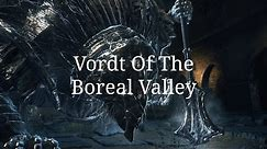 The Boss With The Meme Music... Dark Souls 3 Vordt Of The Boreal Valley