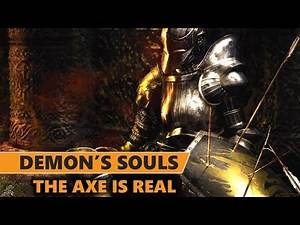 Demon's Souls - Axing All The Right Questions