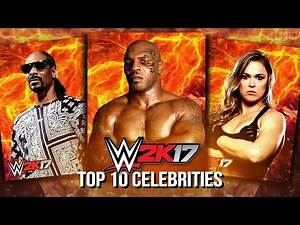 WWE 2K17 - Top 10 Possible Celebrity Superstars