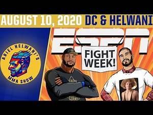 Ariel Helwani's MMA Show (August 10, 2020) | ESPN MMA