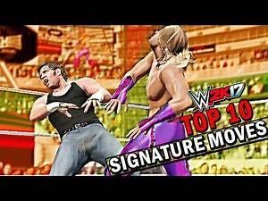 WWE 2K17 Top 10 Signature Moves! PS4 & XBOX ONE