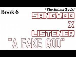 "(Sangwoo X Listener) ||| ANIME RP STORY ||| ""Fake god"""