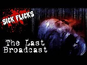 Is The Last Broadcast Found Footage's Forgotten Film?