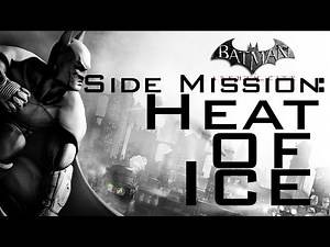 Batman Arkham City Side Mission: Heat Of Ice [1080p HD] - No Commentary