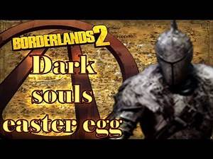 Borderlands 2 Dark souls easter egg español