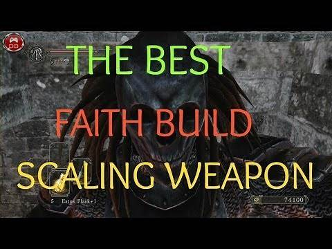 Dark Souls II - Best Faith Scaling Weapons