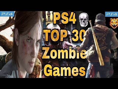 PS4 Best Zombie Games || Top 30 Games || Horror Survival PlayStation 4 Games