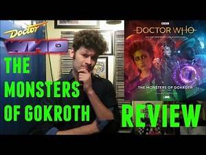 Doctor Who Big Finish Review The Monsters Of Gokroth