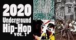 2020 Underground Hip Hop, Vol. 3   Best Of The Best   DJ A-OK