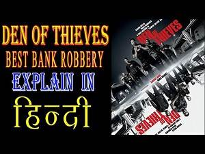 Den of Thieves explained in hindi हिन्दी best bank robbery explain in hindi khan movies explainer