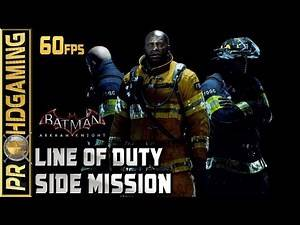 Batman: Arkham Knight (PC) - The Line of Duty - (Location guide) Side Mission 60fps