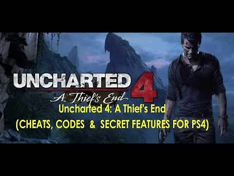 Uncharted 4 A Thief's End CHEATS,CODES & SECRET FEATURES FOR PS4