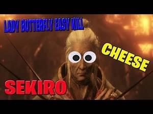 Sekiro Lady Butterfly Cheese Easy KILL