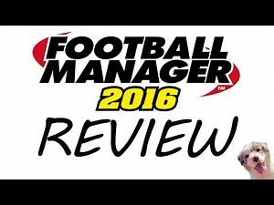 Football Manager 2016 Full Review