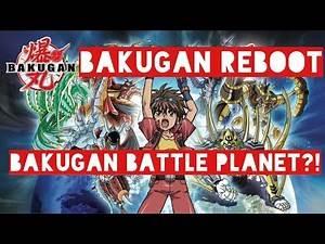 Bakugan Reboot 2018/2019: BAKUGAN BATTLE PLANET?!
